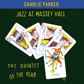 Charlie Parker (Sax): Jazz at Massey Hall