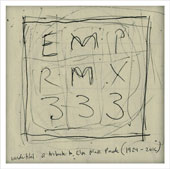 EMP RMX 333: A Tribute to Else Marie Pade (1924-2016) / Jacob Kirkegaard; Henrik Marstal; Else Marie Pade; Bjørn Svin; Ane Østergaard; Sandra Boss; Cristian Vogel; and more