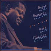 Oscar Peterson: Oscar Peterson Plays Duke Ellington [Compilation]