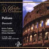 Callas Collection - Donizetti: Poliuto / Corelli, et al