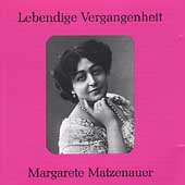 Lebendige Vergangenheit - Margarete Matzenauer