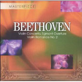 Beethoven: Concerto for Violin, Egmont Overture, etc