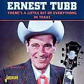 Ernest Tubb: There's a Little Bit of Everything in Texas