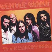 Gentle Giant: In a Palesport House