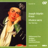 Kraus: Musica Sacra, Der Tod Jesu, etc / Wolf, et al