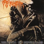Oppressor: Solstice of Oppression [Bonus Tracks]