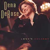 Dena DeRose: Love's Holiday