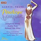 Faur&#233;: Penelope;  Berlioz / Lloyd-Jones, Veasey, et al