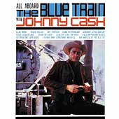 Johnny Cash: All Aboard the Blue Train [Bonus Tracks]