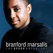 Branford Marsalis: The Steep Anthology