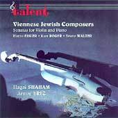 Viennese Jewish Composers - Violin Sonatas / Shaham, Erez
