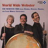 World WIde Webster - Debussy, etc / Webster Trio