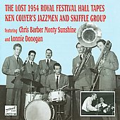 Ken Colyer/Ken Colyer's Jazzmen & Skiffle Group: The Lost 1954 Royal Festival Hall Tapes