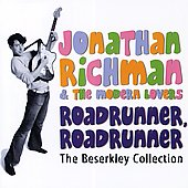 Jonathan Richman: Roadrunner, Roadrunner: The Beserkley Collection