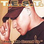 T.E.S.T.: From the Ground Up
