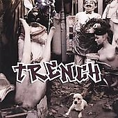 Trench: Trench