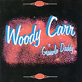 Woody Carr: Granola Daddy