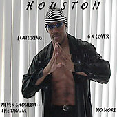 Houston (R&B): 6 X Lover