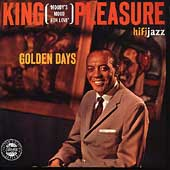 King Pleasure: Golden Days
