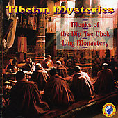 Monks of the Dip Tse Chok Ling Monastery: Tibetan Mysteries *