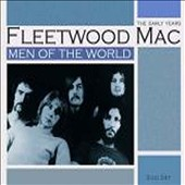 Fleetwood Mac: Men Of The World - The Early Years