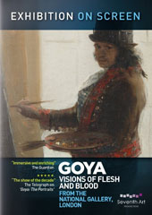 Exhibition On Screen: Goya - Visions of Flesh and Blood, biography, location footage and behind the scenes at the gallery / From the National Gallery, London [DVD]