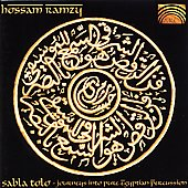 Hossam Ramzy: Sabla Tolo: Journeys into Pure Egyptian Percussion