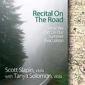 Recital On the Road / Scott Slapin, Tanya Solomon
