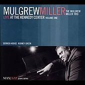 Mulgrew Miller: Live at the Kennedy Center