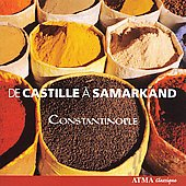 De Castille &agrave; Samarkand / Constantinople