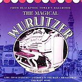Various Artists: The Magical Wurlitzer, Vol. 1