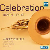 Randall Faust: Celebration / Andrew Pelletier, Jason Aquila