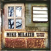 Michael Milazzo: The World Outside *