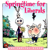 Capitol Steps: Springtime for Liberals