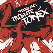 Smooth Jazz All Stars: Tonex Smooth Jazz Tribute