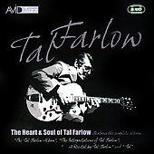 Tal Farlow: The Heart and Soul of Tal Farlow