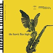 Coleman Hawkins: The Hawk Flies High
