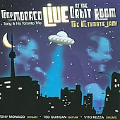 Tony Monaco (Organ): Live at the Orbit Room