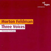 Feldman: Three Voices / Marianne Schuppe