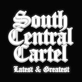 South Central Cartel: South Central Cartel Latest and Greatest [PA] *