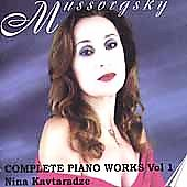 Mussorgsky: Complete Piano Works Vol 1 / Nina Kavtaradze