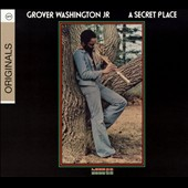 Grover Washington, Jr.: A Secret Place [Digipak]