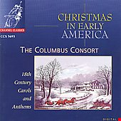 Columbus Consort: Christmas in Early America