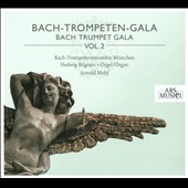 Bach-Trompeten-Gala, Vol. 2