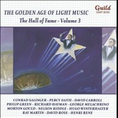 The Golden Age of Light Music: The Hall Of Fame, Vol. 3 / various performers