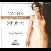 Vorísek: Rhapsodies; Schubert: Impromtus / Gerlint Bottcher, piano