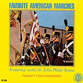 John Philip Sousa: Favorite American Marches