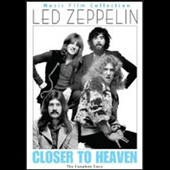 Led Zeppelin: Closer to Heaven