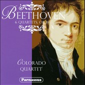 Beethoven: 6 Quartets, Op. 18 / Colorado Quartet
