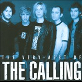 The Calling: The  Very Best of the Calling
